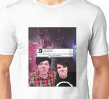 Dan and Phil galaxy + another iconic tweet Unisex T-Shirt