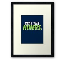 Beat the Niners Framed Print