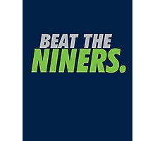 Beat the Niners Photographic Print