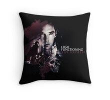 High functioning sociopath Throw Pillow