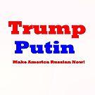 Trump Putin  by Stacey Lazarus