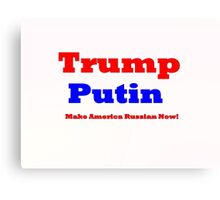 Trump Putin  Canvas Print