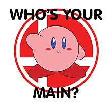 Who's Your Main? Kirby! Photographic Print