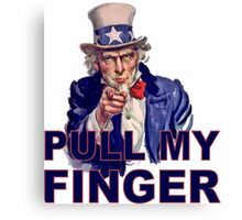 Funny Uncle Sam I Want You - Pull My Finger Protest Joke Cartoon Farting Parody Canvas Print
