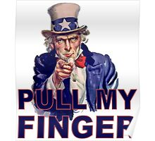Funny Uncle Sam I Want You - Pull My Finger Protest Joke Cartoon Farting Parody Poster