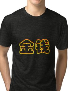 Chinese characters of MONEY Tri-blend T-Shirt