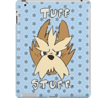 Tuff Stuff iPad Case/Skin