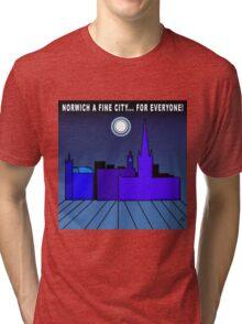 Norwich a Fine City For Everyone Tri-blend T-Shirt
