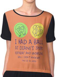 I Had a Ball - Bojack Horseman Chiffon Top