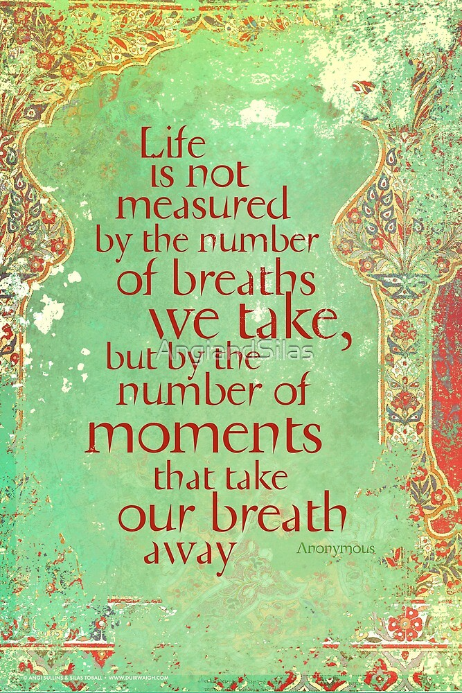 Life is not Measured by AngiandSilas