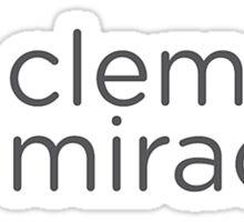 Clemson Miracle  Sticker