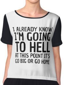 Funny Quote Party Hell Cool Random Humor Chiffon Top
