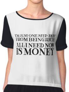 Money Humor Random Rich Ironic Cool Chiffon Top