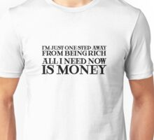 Money Humor Random Rich Ironic Cool Unisex T-Shirt