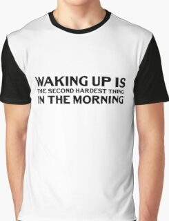 Morning Humor Funny Lazy Quote Cool Dick Joke Sex Graphic T-Shirt