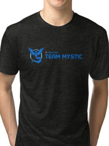 i stand with team mystic Tri-blend T-Shirt