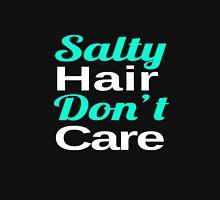 Salty Hair, Don't Care T-Shirt