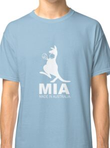 MIA - Made in Australia WHITE Classic T-Shirt