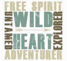 Wild Heart, Free Spirit, Untamed, Explorer, Adventurer .  Kids Tee