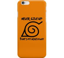Ninja Way - Naruto iPhone Case/Skin