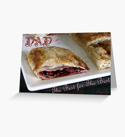 The Best for the Best ~ Dad Greeting Card