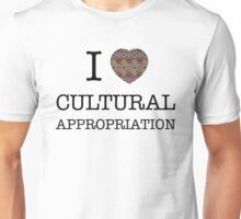 I Heart Cultural Appropriation Navaho Unisex T-Shirt