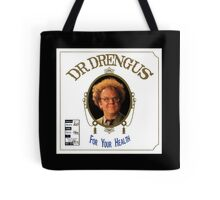 Dr. Drengus: For Your Health Tote Bag