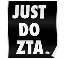 JUST DO ZTA Poster