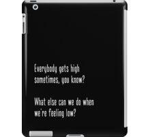 High iPad Case/Skin