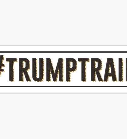 #trumptrain Sticker