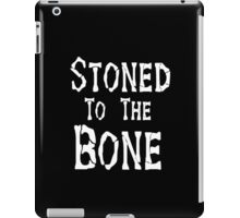 Stoned To the Bone iPad Case/Skin
