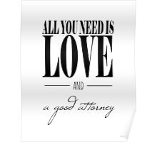 All You Need Is Love and A Good Attorney Poster