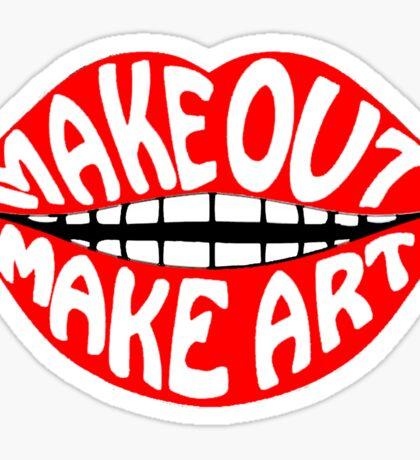 MAKE OUT & MAKE ART Sticker