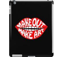 MAKE OUT & MAKE ART iPad Case/Skin