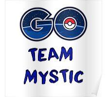 GO Team Mystic - Pokemon Go Poster