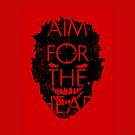 AIM FOR THE HEAD by R-evolution GFX