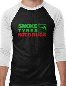 SMOKE TYRES NOT DRUGS (1) Men's Baseball ¾ T-Shirt