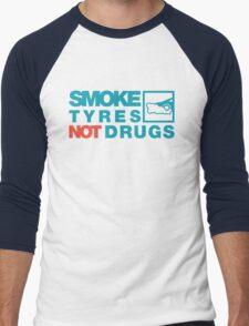 SMOKE TYRES NOT DRUGS (2) Men's Baseball ¾ T-Shirt