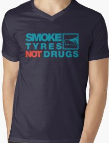 SMOKE TYRES NOT DRUGS (2) Mens V-Neck T-Shirt