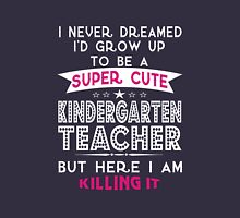 Super cute kindergarten teacher Womens Fitted T-Shirt