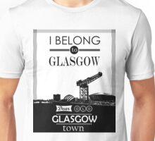 I belong to Glasgow Unisex T-Shirt