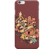 Follow your heart iPhone Case/Skin