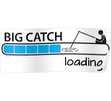 Big catch - loading... Poster