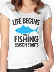 Life begins when fishing season starts Women's Fitted Scoop T-Shirt