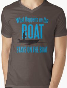 What happens on the boat, stays on the boat! Mens V-Neck T-Shirt