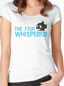 The fish whisperer Women's Fitted Scoop T-Shirt