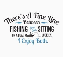 Fishing or just sitting on a boat? I enjoy both! Kids Clothes