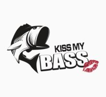 Kiss my bAss T-Shirt