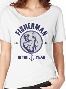 Fisherman of the year Women's Relaxed Fit T-Shirt