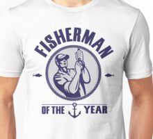 Fisherman of the year Unisex T-Shirt